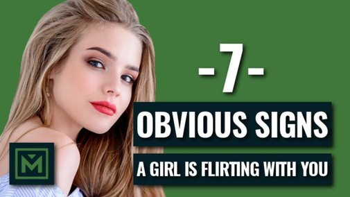 7 Signs A Girl Is Flirting With You - Is She Flirting Or Just Being Friendly (POWERFUL Signals) - YouTube