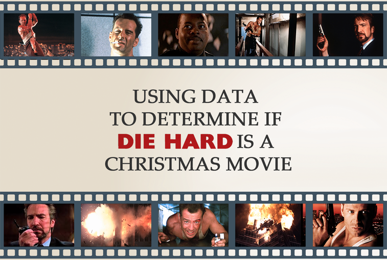 Using data to determine if Die Hard is a Christmas movie