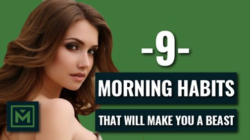 9 Morning Habits That Will Make You A Beast TODAY! - YouTube
