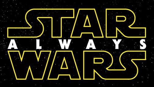 Star Wars Always