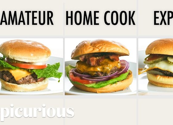4 Levels of Hamburgers: Amateur to Food Scientist | Epicurious - YouTube