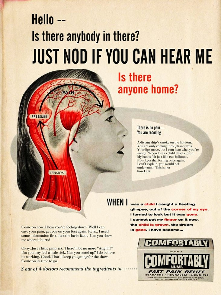A Clever Print Reimagining the Lyrics of Pink Floyd's 'Comfortably Numb' as a Vintage Pain Reliever Ad