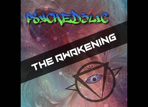 The Awakening - Psyched3lic