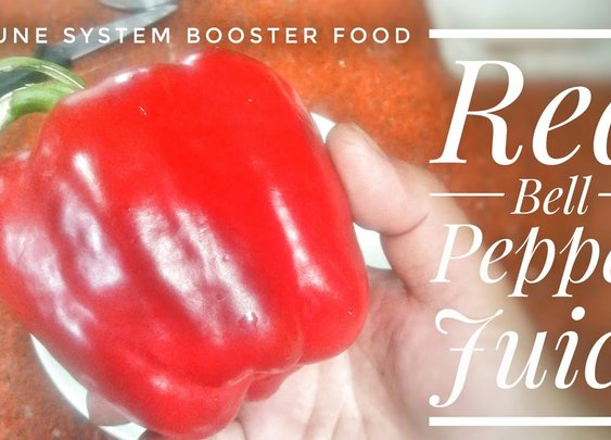 Red Bell Pepper Juice | Immune System Booster Food