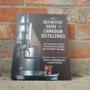Boozy Book Review: The Definitive Guide To Canadian Distilleries | Alcohol Professor
