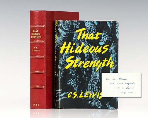 That Hideous Strength. by C.S Lewis - Signed First Edition - 1943