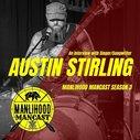 Interview with Singer/Songwriter Austin Stirling - Manlihood ManCast | Manlihood.com