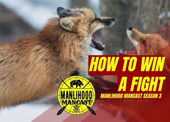How to Win a Fight | Josh Hatcher | Manlihood.com